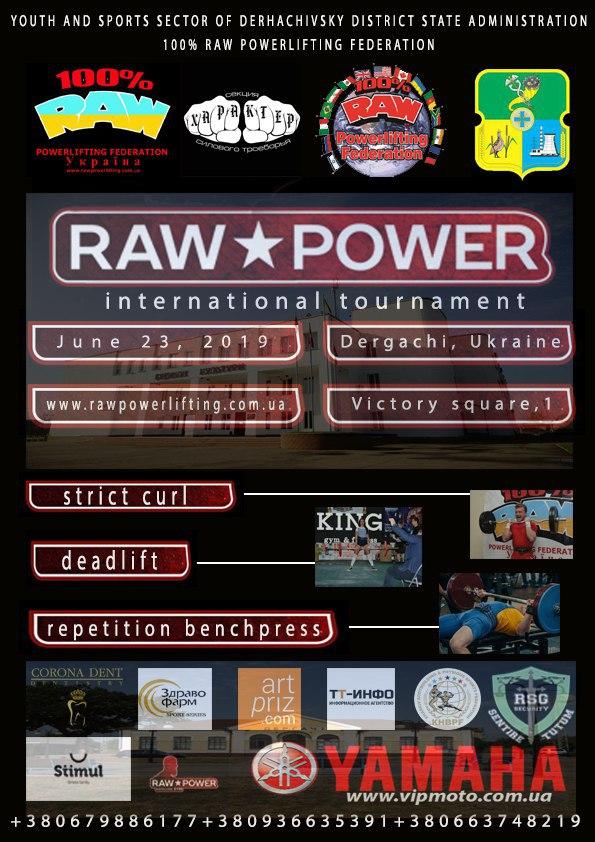 Афиша Международного турнира по подъему на бицепс, становой тяге и многоповторному жиму RAW POWER 2019
